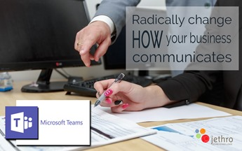 Jethro Management Radical changes with Microsoft Teams